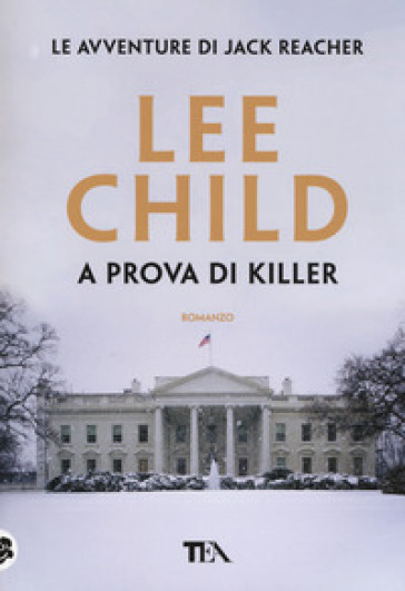 A prova di killer - Lee Child | Rochesterscifianimecon.com