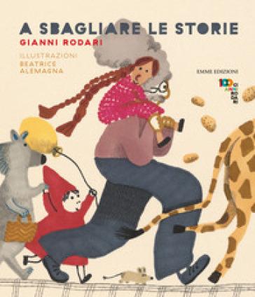 A sbagliare le storie - Gianni Rodari pdf epub