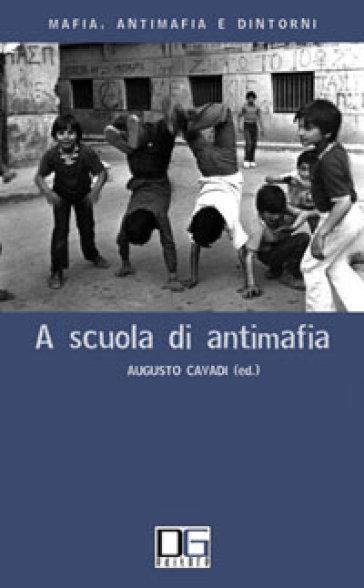 A scuola di antimafia - A. Cavadi |