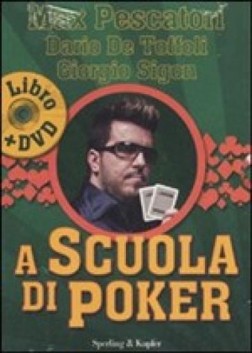 A scuola di poker. Con DVD - Dario De Toffoli |