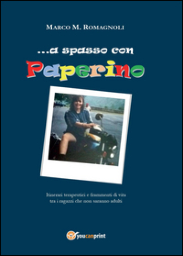 ... A spasso con Paperino - Marco M. Romagnoli  