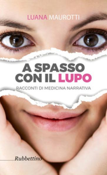 A spasso con il lupo - Luana Maurotti | Kritjur.org