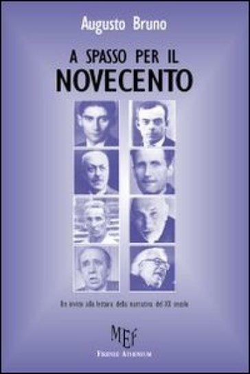 A spasso per il Novecento - Augusto Bruno | Ericsfund.org