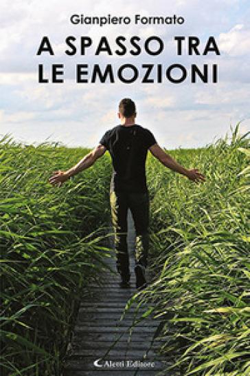 A spasso tra le emozioni - Gianpiero Formato | Kritjur.org