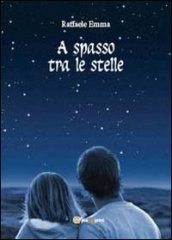 A spasso tra le stelle
