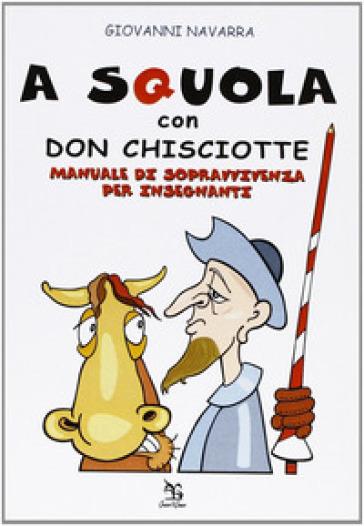 A squola con Don Chisciotte - Giovanni Navarra pdf epub