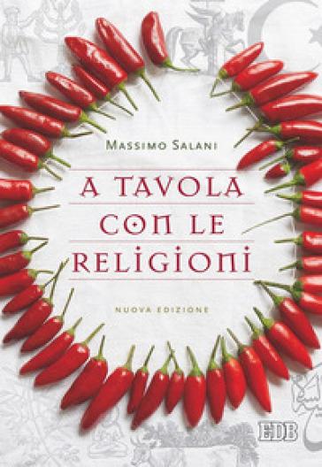 A tavola con le religioni - Massimo Salani |