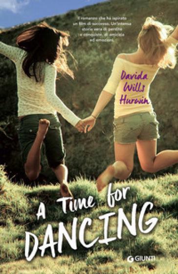 A time for dancing - Davida Wills Hurwin | Kritjur.org