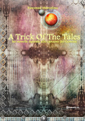 A trick of the tales - Vincenzo Mercolino |
