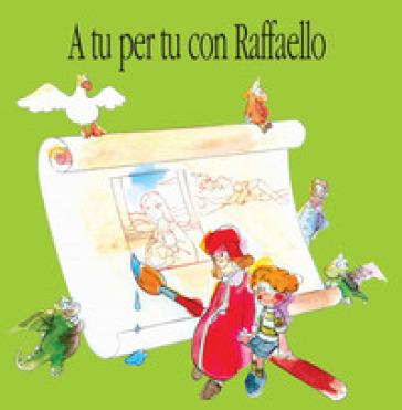 A tu per tu con Raffaello - P. Mangia   Ericsfund.org