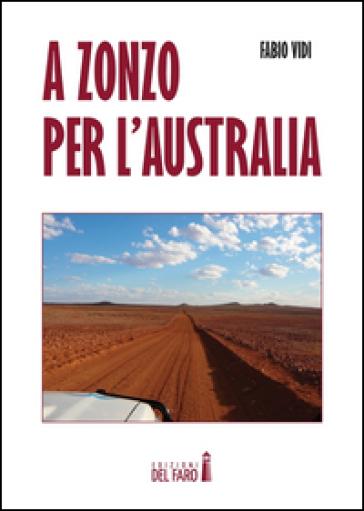 A zonzo per l'Australia - Fabio Vidi | Rochesterscifianimecon.com