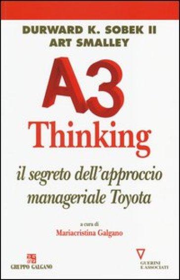A3 thinking. Il segreto dell'approccio manageriale Toyota - Durward K. II Sobek pdf epub