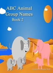 ABC Animal Group Names