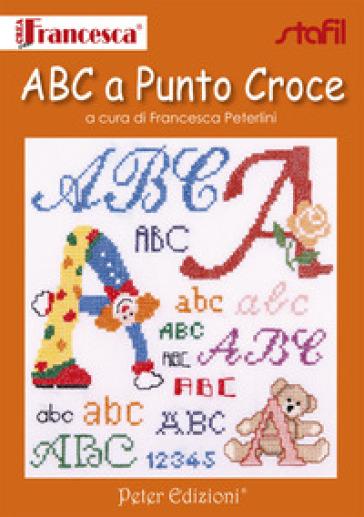 ABC a punto Croce - Francesca Peterlini | Rochesterscifianimecon.com