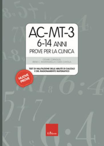 AC-MT-3 6-14 anni. Prove per la clinica - Cesare Cornoldi |