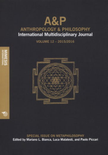A&P. Anthropology and philosophy. International multidisciplinary journal (2017). 12. - M. L. Bianca |
