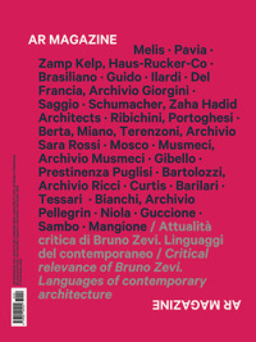 AR magazine. 120: Attualità critica di Bruno Zevi. Linguaggi del contemporaneo