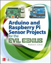 ARDUINO and RASPBERRY PI SENSOR PROJ FOR THE EVIL GENIUS