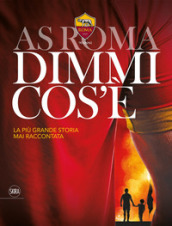 AS Roma dimmi cos