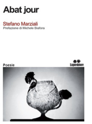 Abat jour - Stefano Marziali |