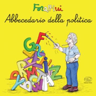 Abbecedario della politica - Giorgio Forattini | Ericsfund.org