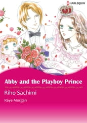 Abby and the Playboy Prince (Harlequin Comics)