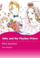 Abby and the Playboy Prince (Mills & Boon Comics)