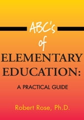 Abc s of Elementary Education: