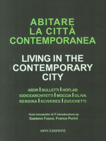 Abiatare la città contemporanea-Living in the contemporary city
