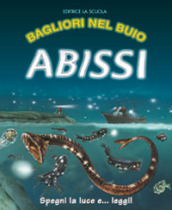 Abissi. Ediz. illustrata