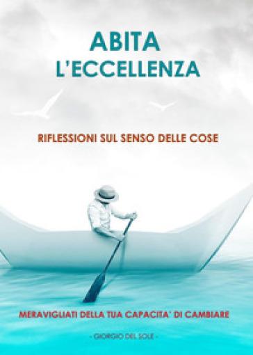 Abita l'eccellenza - Giorgio Del Sole  