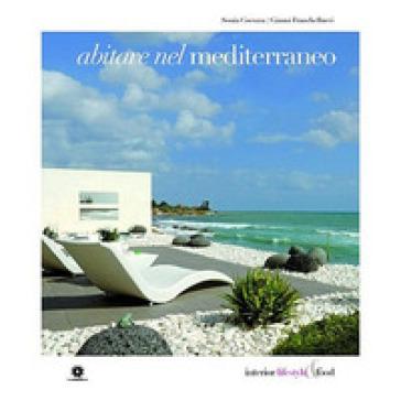 Abitare nel Mediterraneo - Gianni Franchellucci |