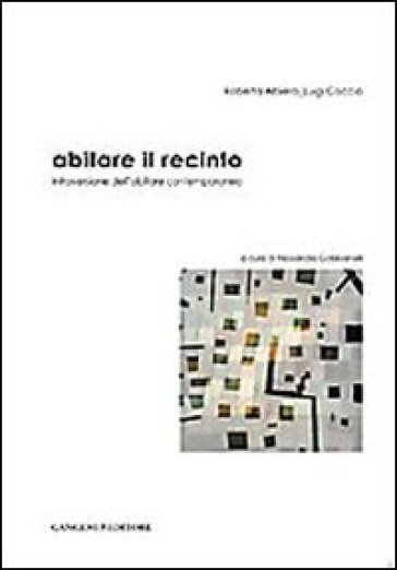 Abitare il recinto. Introversione dell'abitare contemporaneo