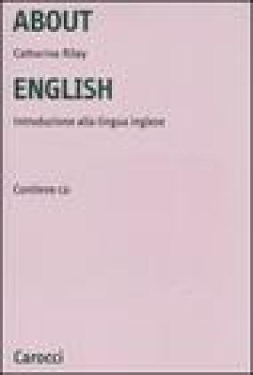 About English. Introduzione alla lingua inglese. Con CD-ROM