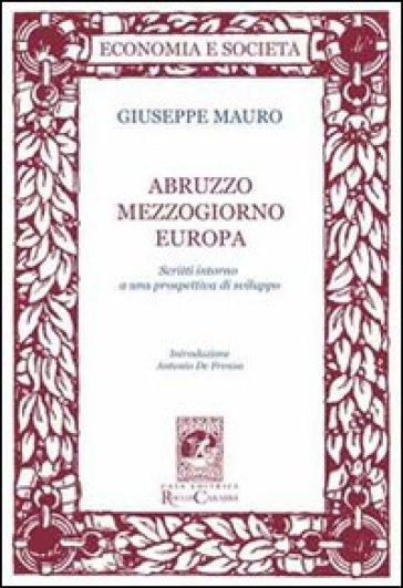 Abruzzo Mezzogiorno Europa