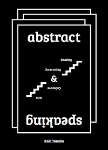 Abstract speaking sharing uncertainty and collective acts - Koki Tanaka |