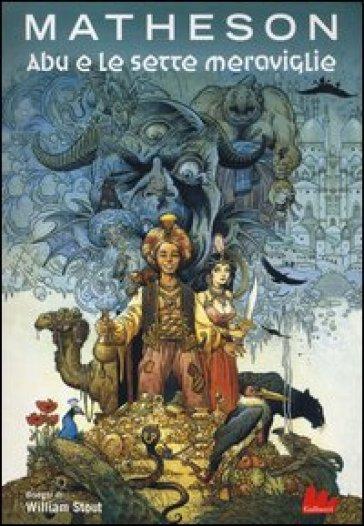 Abu e le sette meraviglie - Richard Matheson |