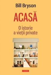 Acas. O istorie a vieii private