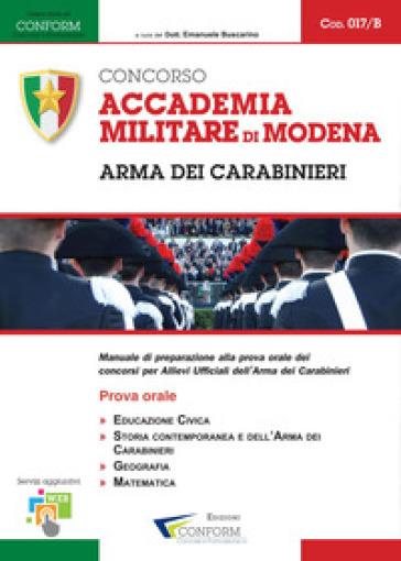 Accademia Militare di Modena. Arma dei Carabinieri. Prova Orale - Conform |