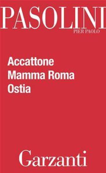 Accattone-Mamma Roma-Ostia - Pier Paolo Pasolini | Rochesterscifianimecon.com