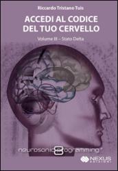 Accedi al codice del tuo cervello. Con CD Audio. 3: Stato Delta