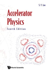 Accelerator Physics (Fourth Edition)