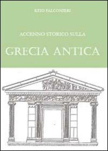 Accenno storico sulla Grecia antica - Ezio Falconieri | Kritjur.org