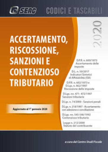 Accertamento, riscossione, sanzioni e contenzioso tributario - Centro Studi Fiscali Seac | Thecosgala.com