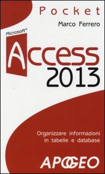 Access 2013 - Marco Ferrero | Ericsfund.org