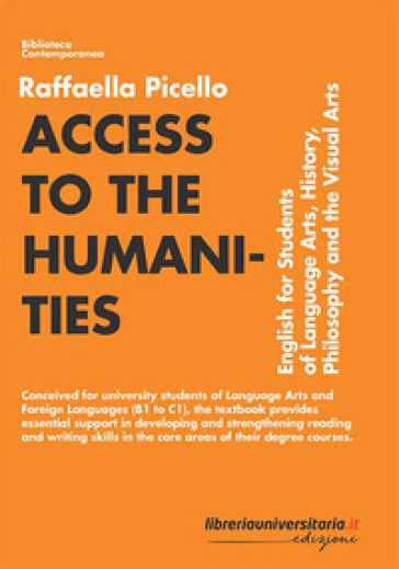 Access to the humanities. English for students of language arts, history, philosophy and the visual arts - Raffaella Picello pdf epub