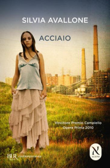 Acciaio - Silvia Avallone | Kritjur.org
