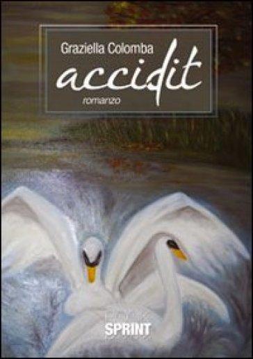Accidit - Graziella Colomba   Kritjur.org