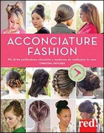 Acconciature fashion - Christina Butcher |