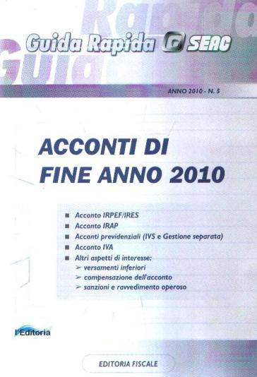Acconti di fine anno 2010